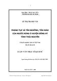Luận văn thạc sĩ lịch sử: Phong tục và tín ngưỡng, tôn giáo của người Nùng ở huyện Đồng Hỷ tỉnh Thái Nguyên