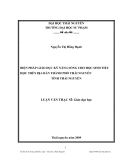 Luận văn: BIỆN PHÁP GIÁO DỤC KỸ NĂNG SỐNG CHO HỌC SINH TIỂU HỌC TRÊN ĐỊA BÀN THÀNH PHỐ THÁI NGUYÊN TỈNH THÁI NGUYÊN