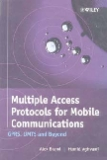 Multiple Access Protocols for Mobile Communications GPRS, UMTS and Beyond