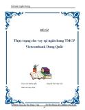 """Đề tài """" Thực trạng cho vay tại ngân hàng TMCP Vietcombank Dung Quất """""""