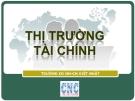 Thị trường tài chính - GV Hoàng Minh Tú