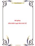 Bài giảng điều khiển Logic khả trình PLC