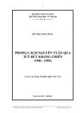 Luận văn:  PHONG CÁCH NGUYỄN TUÂN QUA TUỲ BÚT KHÁNG CHIẾN (1946 - 1954)