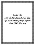 Luận văn: Một số đặc điểm thơ ca dân tộc Thái thời kỳ hiện đại từ năm 1945 đến nay