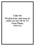 Luận văn: Quan niệm nghệ thuật về hoàn cảnh của Nguyễn Minh Châu trong tập truyện Chiếc thuyền ngoài xa