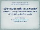 XỬ LÝ NƯỚC THẢI CÔNG NGHIỆP (BÙI HỒNG HÀ) - CHƯƠNG 2:  CÁC QUÁ TRÌNH VÀ PHƯƠNG PHÁP XỬ LÝ NƯỚC THẢI CÔNG NGHIỆP