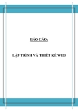 Đồ án tốt nghiệp - Phân tích thiết kế hệ thống - LẬP TRÌNH VÀ THIẾT KẾ WEB