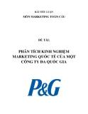 BÀI TIỂU LUẬNMÔN MARKETING TOÀN CẦU:PHÂN TÍCH KINH NGHIỆM MARKETING P&G