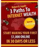 3 Paths ToInternet Wealth