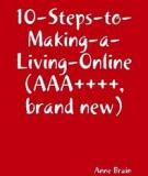 The 10 Steps To Making a Living Online - marketing efforts