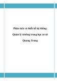 Đồ án tốt nghiệp - Phân tích thiết kế hệ thống - Quản lý trường trung học cơ sở Quang Trung