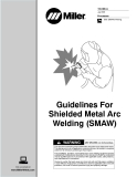 2005 ProcessesStick (SMAW) WeldingGuidelines For Shielded Metal Arc Welding