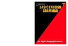 BASIC ENGLISH GRAMMAR FOR ENGLISH LANGUAGE LEARNERS - BOOK 1