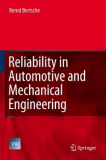 reliability in automotive and mechanical engineering determination of component and system reliab