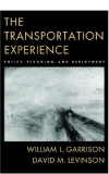 oxford university press the transportation experience policy planning and deployment 2006 i