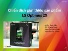 Chiến dịch giới thiệu sản phẩm LG Optimus 2X