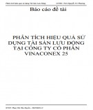 Báo cáo đề tài: Phân tích hiệu quả sử dụng tài sản lưu động tại công ty cổ phần Vinaconex 25