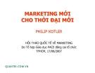 MARKETING MỚI CHO THỜI ĐẠI MỚ- IPHILIP KOTLER
