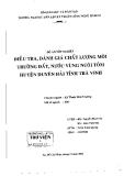 Điều tra đánh giá chất lượng môi trường đất , nước vùng nuôi tôm huyện duyên hải tỉnh trà vinh
