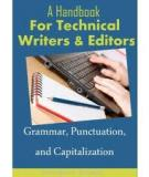 Grammar, Punctuation, and Capitalization -  A Handbook for Technical Writers and Editors