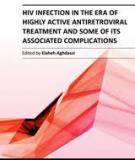 HIV INFECTION IN THE ERA OF HIGHLY ACTIVE ANTIRETROVIRAL TREATMENT AND SOME OF ITS ASSOCIATED COMPLICATIONS