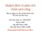 Bài giảng Hoạch định và phân tích chính sách công - ThS. Phan Ngọc Tú