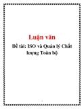 Luận văn: ISO và Quản lý chất lượng toàn bộ
