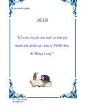 """Đề tài """" Kế toán chi phí sản xuất và tính giá thành sản phẩm tại công ty TNHH Bao Bì Thăng Long """""""