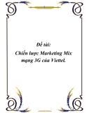 Đề tài: Chiến lược Marketing-mix mạng 3G của Viettel