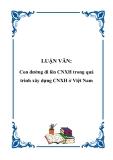 LUẬN VĂN: Con đường đi lên CNXH trong quá trình xây dựng CNXH ở Việt Nam