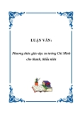 LUẬN VĂN:Phương thức giáo dục tư tưởng Chí Minh cho thanh, thiếu niên