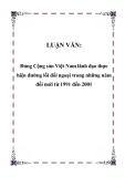 LUẬN VĂN: Đảng Cộng sản Việt Nam lãnh đạo thực hiện đường lối đối ngoại trong những năm đổi mới từ 1991 đến 2001
