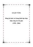 LUẬN VĂN:  Đảng bộ tỉnh An Giang lãnh đạo thực hiện công tác tôn giáo (1990 - 2004)