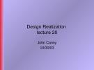 Design Realization - lecture 20