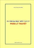 Ôn thi đại học môn vật lý phần lỹ thuyết - Nguyễn Quang Đông