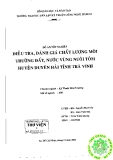 Báo cáo tốt nghiệp: Điều tra, đánh giá chất lượng môi trường đất, nước vùng nuôi tôm huyện duyên hải tỉnh Trà Vinh