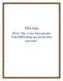 """Đề tài """"Dạy và học hiệu quả môn Toán THPT thông qua tài liệu biên soạn trước"""""""