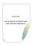 Luận văn đề tài: Giáo dục pháp luật cho đồng bào người Chăm ở tỉnh Ninh Thuận hiện nay