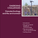 Emerging challenges - Nanotechnology and the environment