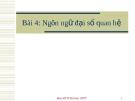 Bài giảng - Bài 4: Ngôn ngữ đại số quan hệ