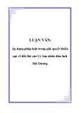 Luận văn: Áp dụng pháp luật trong giải quyết khiếu nại về đất đai của Uỷ ban nhân dân tỉnh Hải Dương