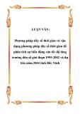 LUẬN VĂN:  Phương pháp dãy số thời gian và vận dụng phương pháp dãy số thời gian để phân tích sự biến động của tốc độ tăng trưởng dân số giai đoạn 1995-2002 và dự báo năm 2004 tỉnh Bắc Ninh