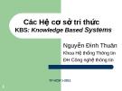 Bài giảng: Các Hệ cơ sở tri thức - Nguyễn Đình Thuận
