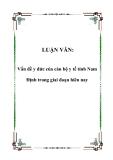 LUẬN VĂN:  Vấn đề y đức của cán bộ y tế tỉnh Nam Định trong giai đoạn hiên nay