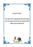 LUẬN VĂN: Xây dựng MTVH góp phần hình thành nhân cách cho thanh niên đô thị của thành phố Đà Nẵng trong tình hình mới