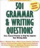 501 GRAMMAR AND WRITING QUESTIONS Learning Express 3Rd Edition