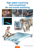 High speed machining and conventional die and mould machining