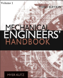 Volume 1 Mechanical Engineers' Handbook Third Edition Materials and Mechanical Design