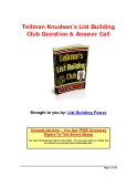 Tellman Knudson's List Building Club Question & Answer CallBrought
