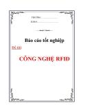 LUẬN VĂN:CÔNG NGHỆ RFID